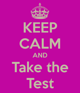 keep-calm-and-take-the-test-3